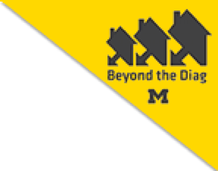 University of Michigan Beyond the Diag